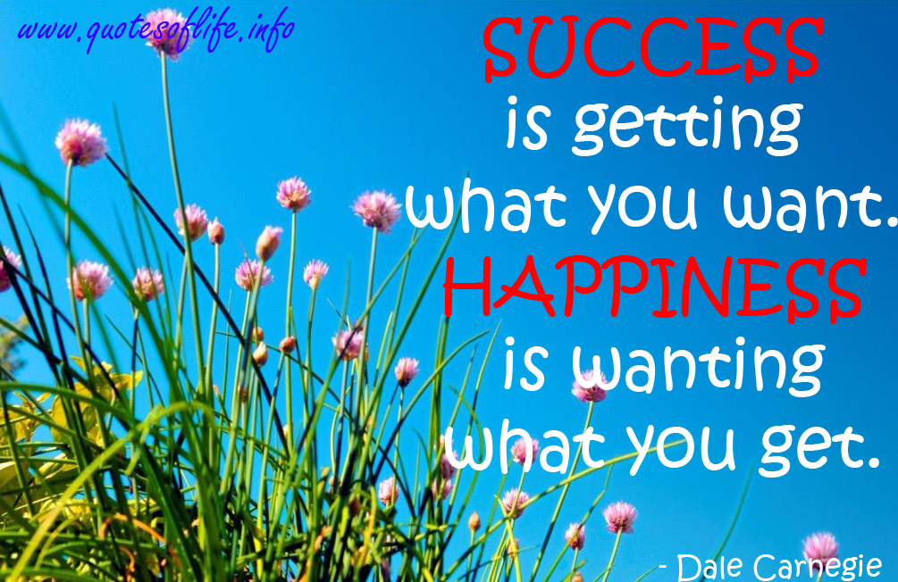 Success-is-getting-what-you-want.-Happiness-is-wanting-what-you-get-Dale-Carnegie-Happiness-quote