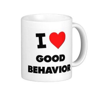 i_love_good_behavior_mug-r9f26719f671a445fa330c81d32709db3_x7jgr_8byvr_324