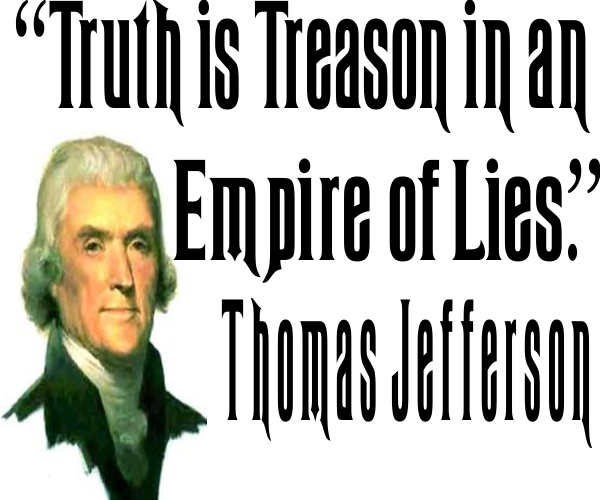 Image result for truth is treason in the empire of lies