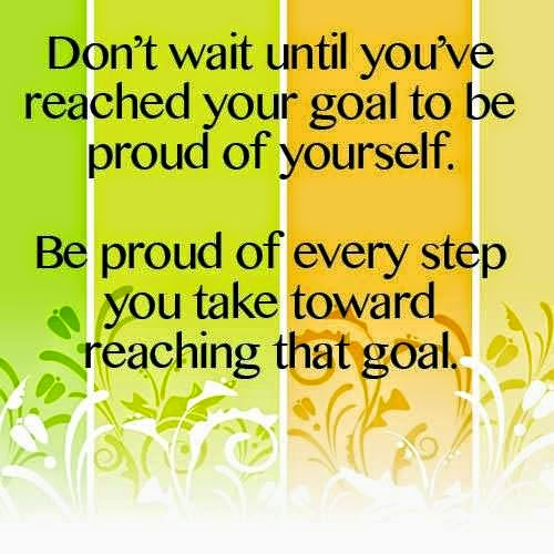 be-proud-every-step-take-towards-goal-life-quotes-sayings-pictures