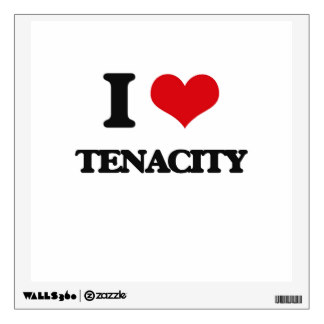 i_love_tenacity_walldecal-r832ab5f21ca94ce59adc6d5e942af7dc_8veny_8byvr_324