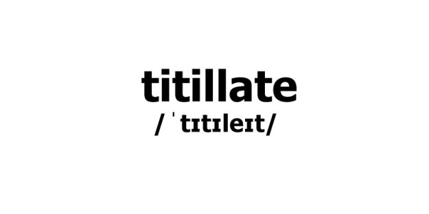 titillate