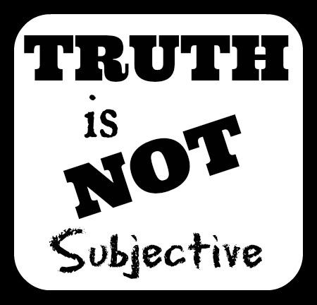 TruthisNotSubjective