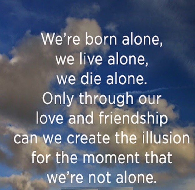 We-are-Not-Alone-Friendship-and-Love-Quote