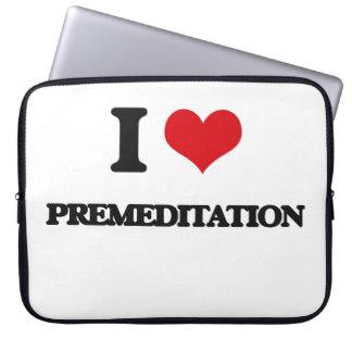 i_love_premeditation_laptop_sleeve-rd39a14ef589849fc80f969b505c07a1d_arp6m_8byvr_324