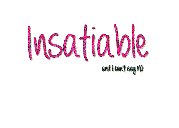 frase_insatiable_by_luly_wweashleyfan-d5ka82i
