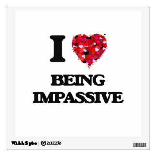 i_love_being_impassive_walldecal-rb54588781f8746c0a807df3e3d5383b9_8veny_8byvr_324