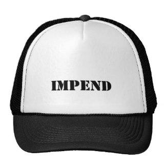impend_hat-rdaa572065f0545bf9e4982b258576b5a_v9wfy_8byvr_324