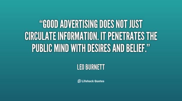 quote-Leo-Burnett-good-advertising-does-not-just-circulate-information-120318_1