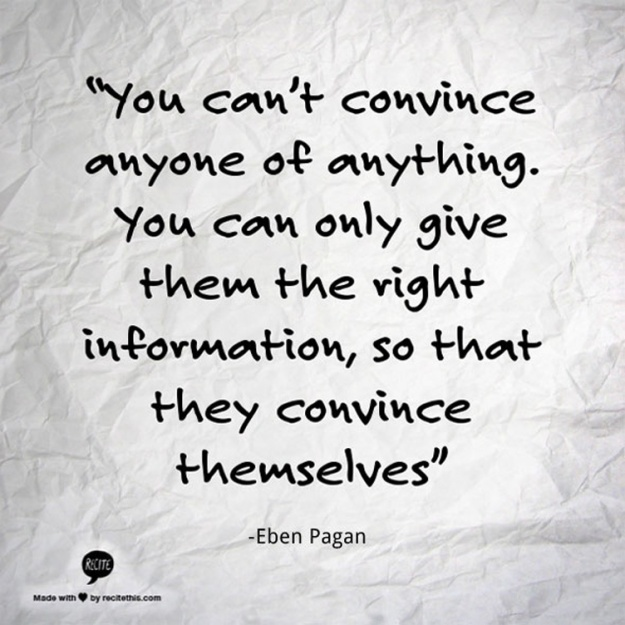 quotes-eben-pagan-on-convincing
