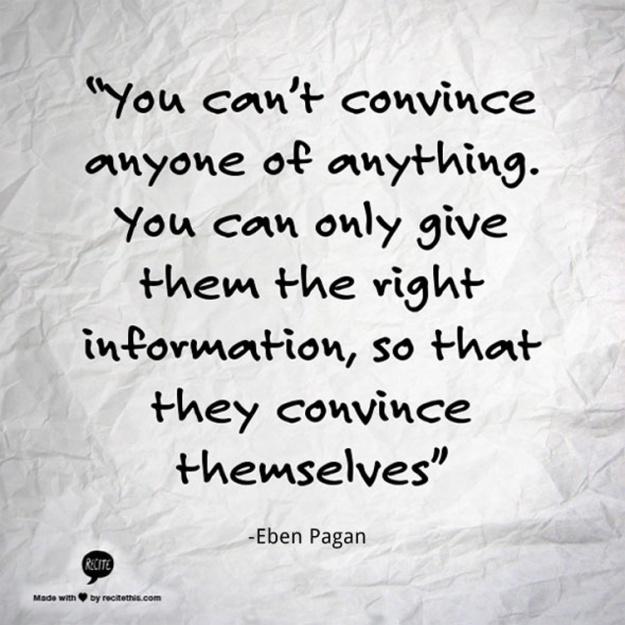 quotes-eben-pagan-on-convincing
