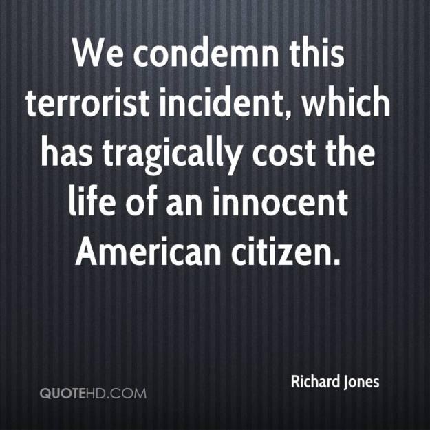 richard-jones-quote-we-condemn-this-terrorist-incident-which-has-tragi
