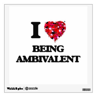 i_love_being_ambivalent_wall_sticker-rd67a93ca4f8a4e2381b395d1252e5ccb_8veny_8byvr_324