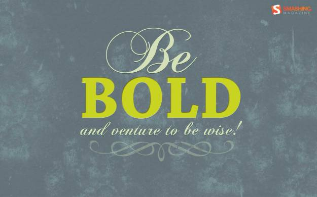 ws_Be_bold!_1920x1200
