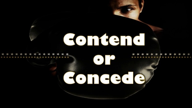 Contend-or-Concede