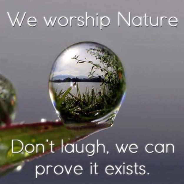 we worship nature