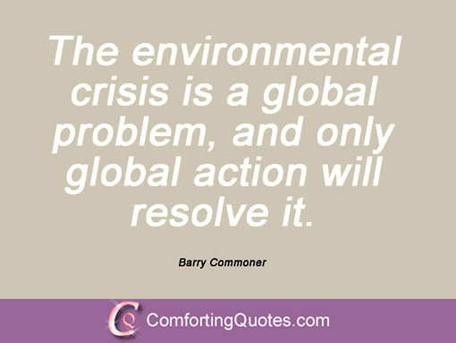 wpid-barry-commoner-quote-the-environmental-crisis-is