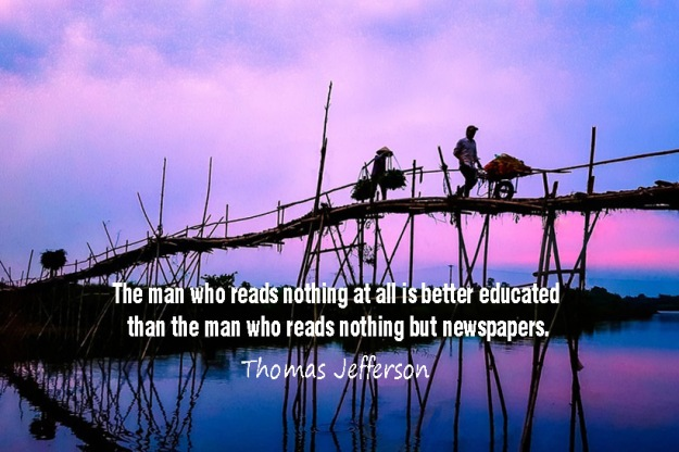 The-man-who-reads-nothing-at-all-is-better-educated-than-the-man-who-reads-nothing-but-newspapers