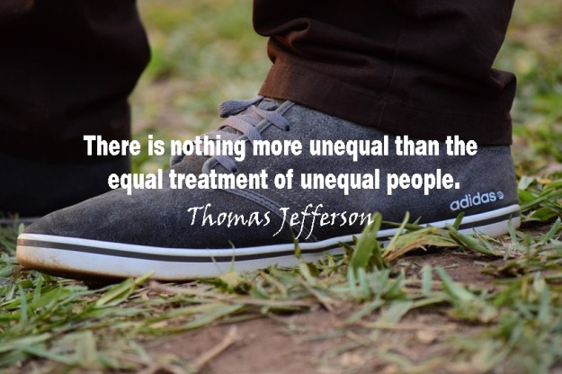 There-is-nothing-more-unequal-than-the-equal-treatment-of-unequal-people